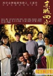 Story Of Four Lads In Peking - Tân kinh thành tứ thiếu